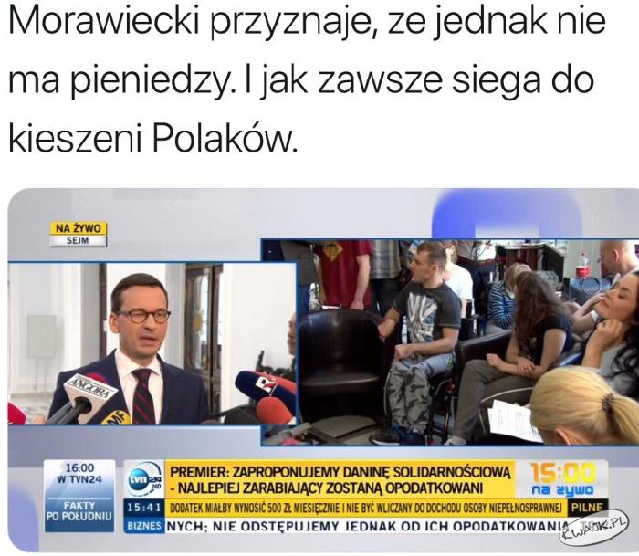 Premier Morawiecki nie ma pieniędzy, więc...