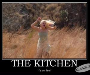 Kuchnia! Ona płonie!