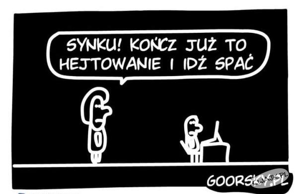 Hejter w spodenkach ;-)