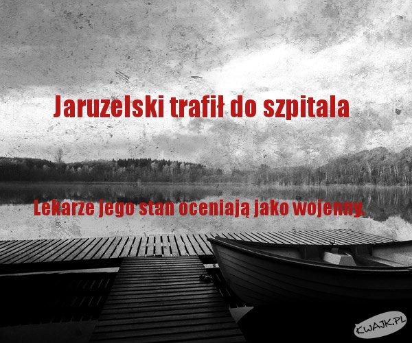 Stan Jaruzelskiego
