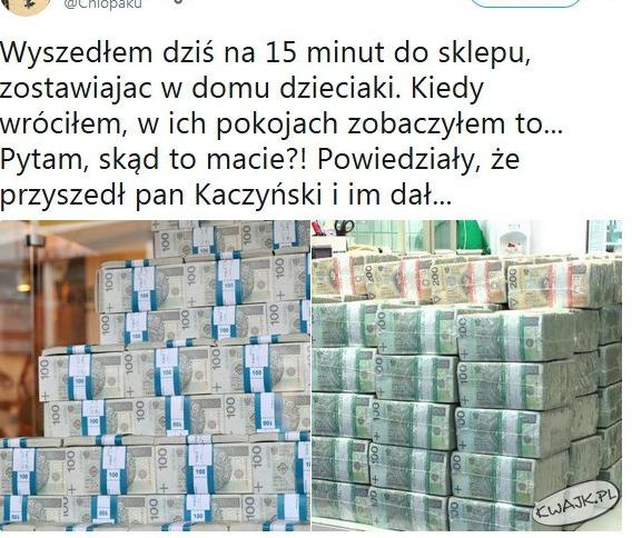 """""""Dał pan Kaczyński"""""""