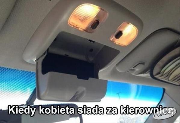 Kiedy kobieta siada za kierownicą...