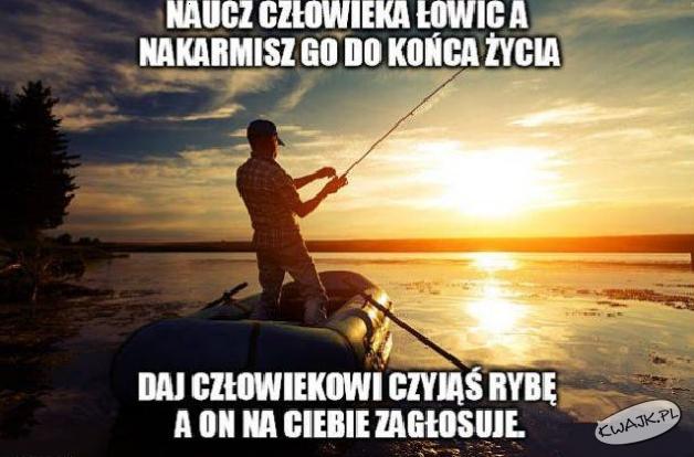 Naucz człowieka łowić...