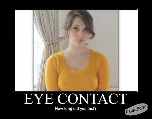Kontakt wzrokowy, jak długo wytrzymasz?