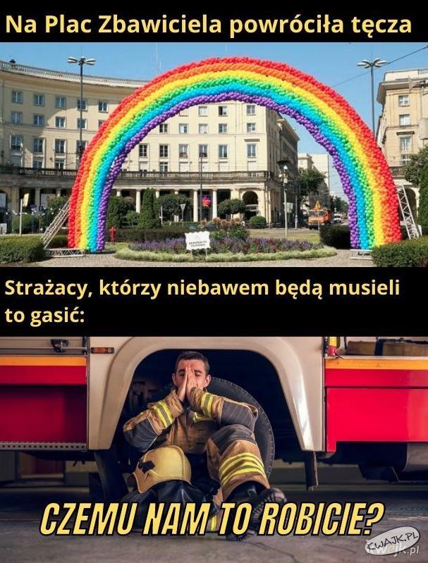 Na pl. Zbawiciela w Warszawie wróciła tęcza. Straży: och...