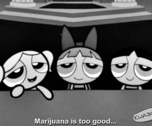 Marihuana jest za dobra