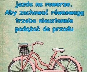 Życie i jazda na rowerze