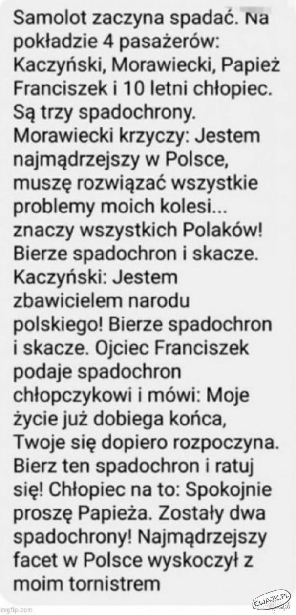 Samolot zaczyna spadać. Na pokładzie 4 pasażerów: Kaczyński, Morawiecki, papież i 10-letni chłopiec