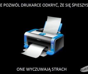 Złośliwe drukarki :)