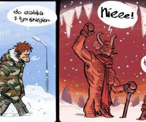 Do diabła ze śniegiem!