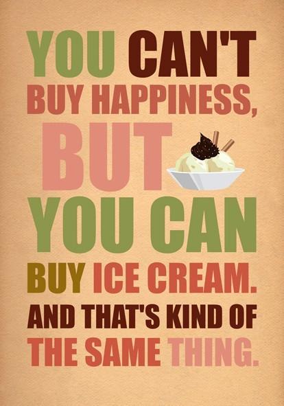 Szczęścia nie kupisz, ale lody to praktycznie to samo