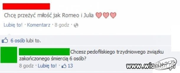 """""""Chcę przeżyć miłość jak Remeo i Julia"""""""