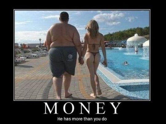 Pieniądze, on ma ich więcej niż ty