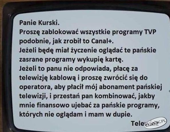 Przesłanie do Kurskiego, szefa TVP