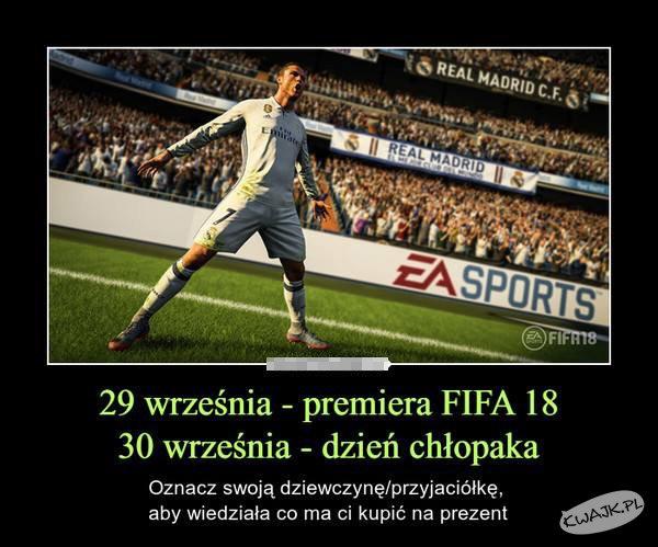 FIFA 18 i Dzień Chłopaka ;-)