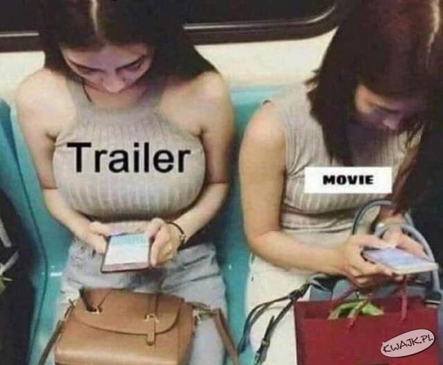 Trailer vs. Movie