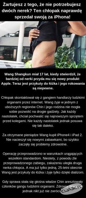 Sprzedał nerkę za iPhona!