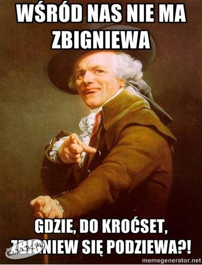 Gdzie jest Zbigniew