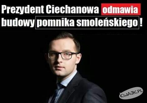 Mogli wziąć przykład z prezydenta Ciechanowa